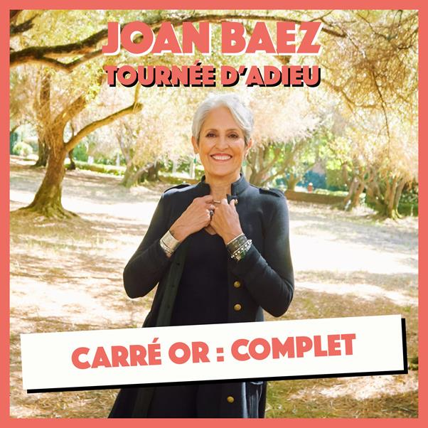 Carré Or Joan Baez : Complet