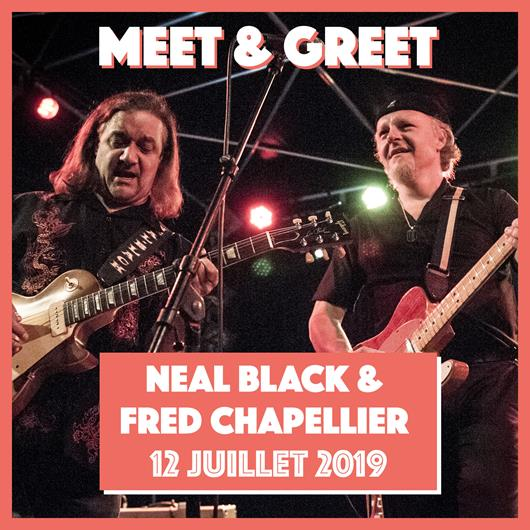 Jeu concours Meet & Greet : Neal Black & Fred Chapellier